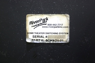 USED MOTORHOME 6CHXOV-01 RIVER PARK HOME THEATER SWITCHING SYSTEM FOR SALE